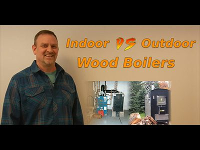 Indoor vs. Outdoor Wood Boiler: Which One's More Worth It?